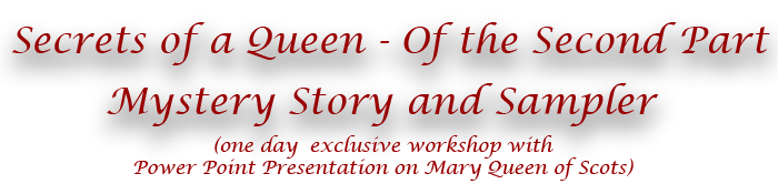 Secrets of a Queen II Mystery Story and Sampler Title