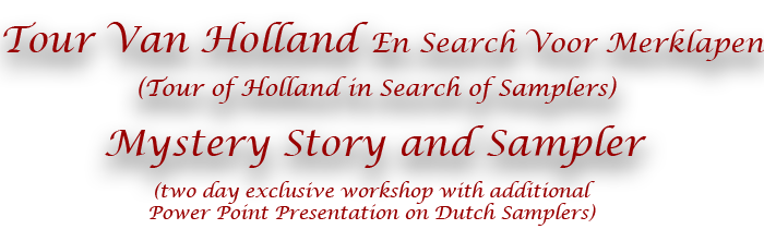 Tour Van Holland Mystery Story and Sampler Title